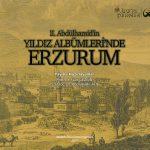 2 tarama II.Abdulhamid'in yıldız albümünde erzurum no-1213
